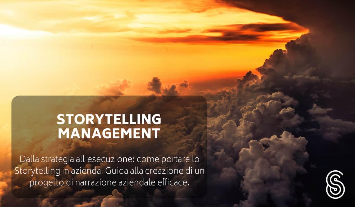storytelling-management Digital Storytelling: cos'è e perché portarlo in azienda o a scuola