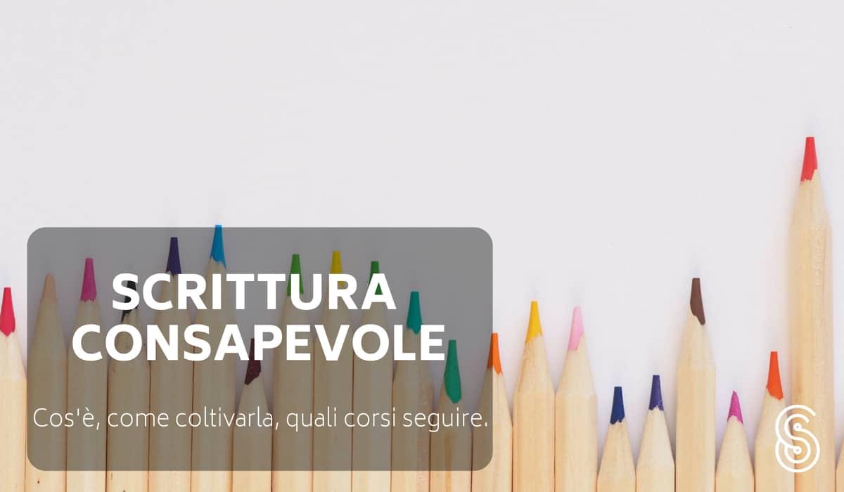 scrittura-consapevole Scrittura consapevole: cos'è e come coltivarla