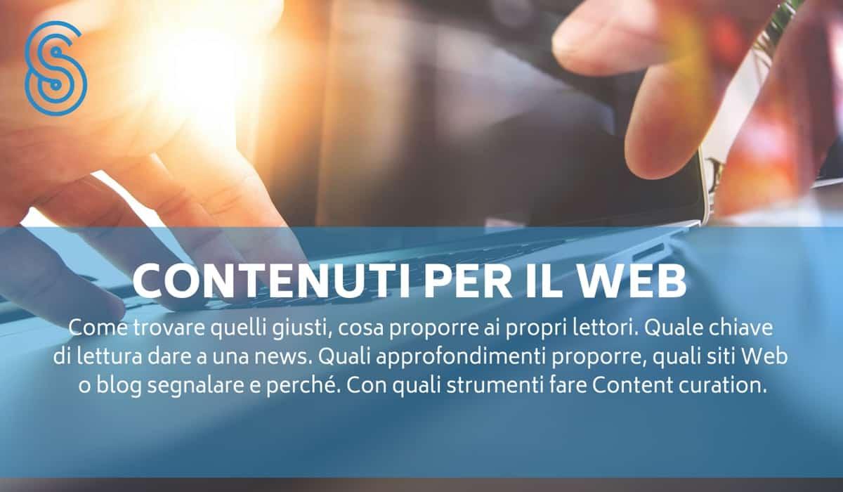contenuti-per-il-web Content curation: cos'è, come farla bene, con quali strumenti