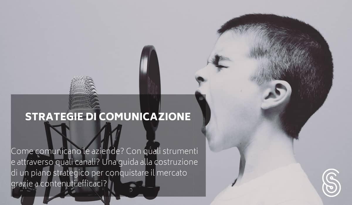 strategie-di-comunicazione Piano di comunicazione: come scriverlo, quali modelli seguire