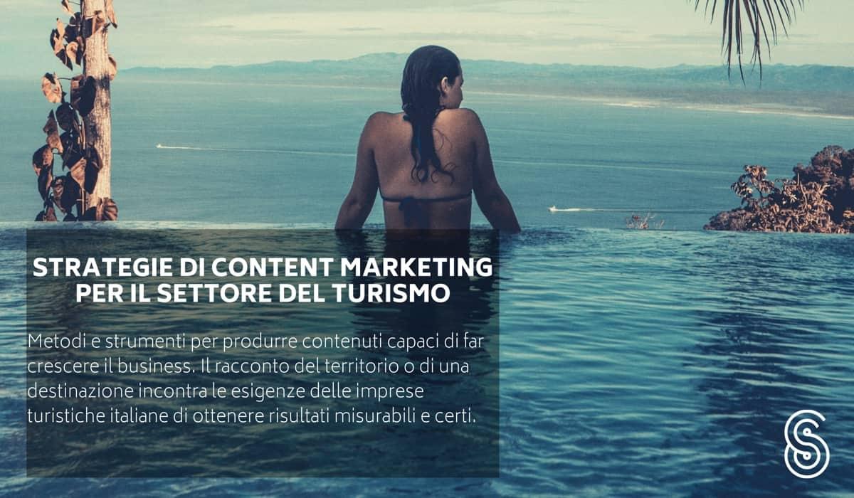 Strategie di Content Marketing per il settore turistico.