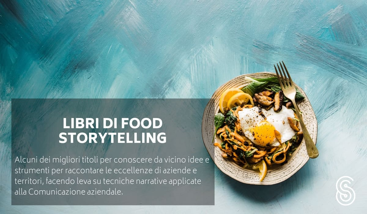 Libri dedicati allo Storytelling e al Food Marketing.